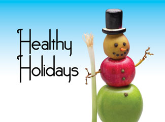 3 Tips for a Healthy, Happy Holiday Season