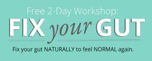 fix your gut 2 day workshop
